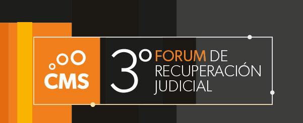 ACUERDO en el 3º CMS FORUM de Recuperación Judicial