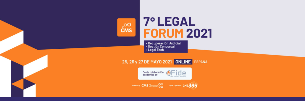 7º LEGAL FORUM 2021 DE CMS PEOPLE PATROCINADO POR ACUERDO ETL GLOBAL